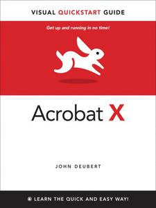 Ebook in inglese Adobe Acrobat® X Visual QuickStart Guide Deubert, John