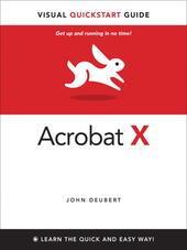 Adobe Acrobat® X Visual QuickStart Guide