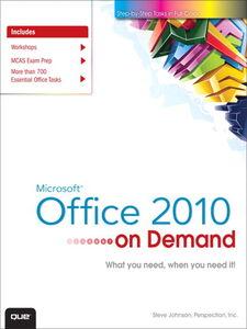 Foto Cover di Microsoft® Office 2010 On Demand, Ebook inglese di Steve Johnson,Perspection Inc., edito da Pearson Education