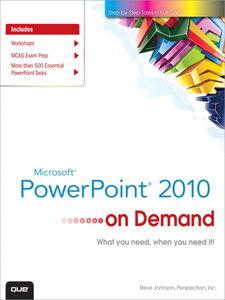 Foto Cover di Microsoft PowerPoint 2010 On Demand, Ebook inglese di Perspection Inc.,Steve Johnson, edito da Pearson Education