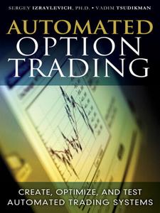 Ebook in inglese Automated Option Trading Ph.D., Sergey Izraylevich , Tsudikman, Vadim