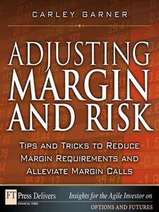 Foto Cover di Adjusting Margin and Risk, Ebook inglese di Carley Garner, edito da Pearson Education