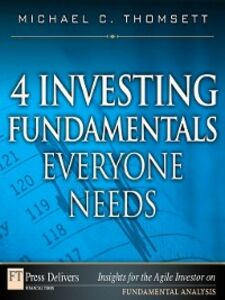 Foto Cover di 4 Investing Fundamentals Everyone Needs, Ebook inglese di Michael C. Thomsett, edito da Pearson Education