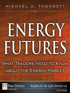 Foto Cover di Energy Futures, Ebook inglese di Michael C. Thomsett, edito da Pearson Education