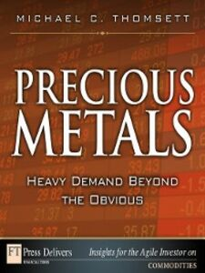 Ebook in inglese Precious Metals Thomsett, Michael C.