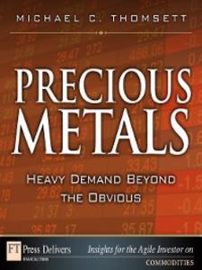 Ebook in inglese Precious Metals Thomsett, Michael C.