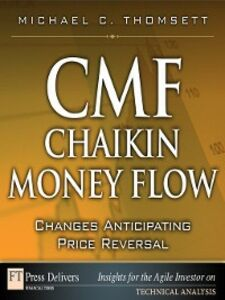 Foto Cover di CMF—Chaikin Money Flow, Ebook inglese di Michael C. Thomsett, edito da Pearson Education