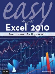 Ebook in inglese Easy Microsoft Excel 2010 Alexander, Michael