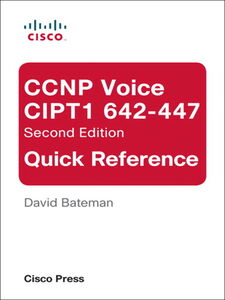 Ebook in inglese CCNP Voice CIPT1 642-447 Quick Reference Bateman, David J.