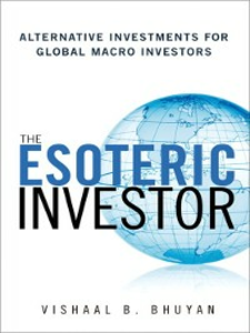 Ebook in inglese The Esoteric Investor Bhuyan, Vishaal B.