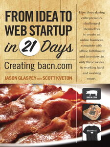 Ebook in inglese From Idea to Web Start-up in 21 Days Glaspey, Jason , Kveton, Scott