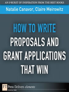 Foto Cover di How to Write Proposals and Grant Applications That Win, Ebook inglese di Natalie Canavor,Claire Meirowitz, edito da Pearson Education