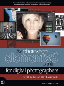 Ebook in inglese The Photoshop Elements 9 Book for Digital Photographers Kelby, Scott , Kloskowski, Matt