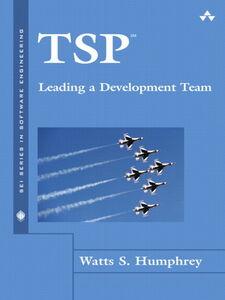 Foto Cover di TSP(SM) Leading a Development Team, Ebook inglese di Watts S. Humphrey, edito da Pearson Education