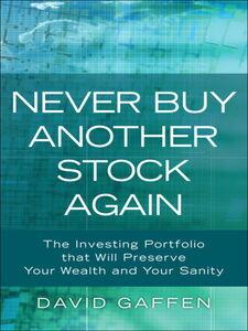 Foto Cover di Never Buy Another Stock Again, Ebook inglese di David Gaffen, edito da Pearson Education
