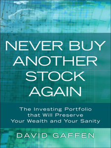 Ebook in inglese Never Buy Another Stock Again Gaffen, David