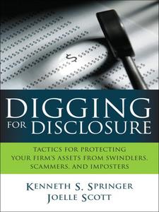 Ebook in inglese Digging for Disclosure Scott, Joelle , Springer, Kenneth S.