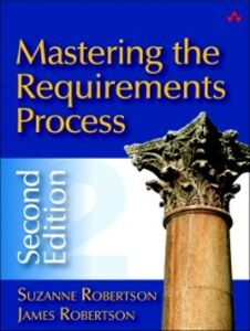 Foto Cover di Mastering the Requirements Process, Ebook inglese di James C. Robertson,Suzanne Robertson, edito da Pearson Education