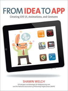 Ebook in inglese From Idea to App Welch, Shawn