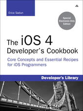 The iOS 4 Developer's Cookbook
