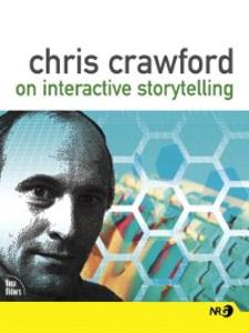 Ebook in inglese Chris Crawford on Interactive Storytelling Crawford, Chris
