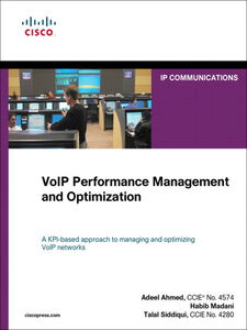 Ebook in inglese VoIP Performance Management and Optimization Ahmed, Adeel , Madani, Habib , Siddiqui, Talal