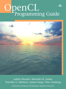 Ebook in inglese OpenCL Programming Guide Gaster, Benedict , Ginsburg, Dan , Mattson, Timothy G. , Munshi, Aaftab