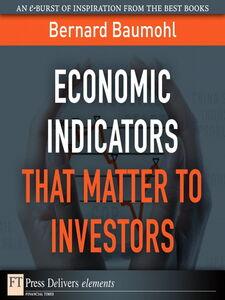Ebook in inglese Economic Indicators That Matter to Investors Baumhol, Bernard