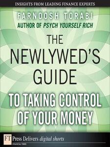 Foto Cover di The Newlywed's Guide to Taking Control of Your Money, Ebook inglese di Farnoosh Torabi, edito da Pearson Education
