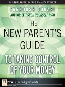 Ebook in inglese The New Parent's Guide to Taking Control of Your Money Torabi, Farnoosh
