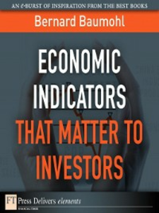 Ebook in inglese Economic Indicators That Matter to Investors Baumhol, Bernard