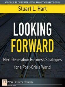 Foto Cover di Looking Forward, Ebook inglese di Stuart L. Hart, edito da Pearson Education