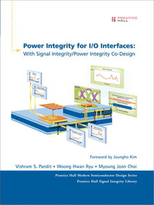 Ebook in inglese Power Integrity for I/O Interfaces Choi, Myoung Joon , Pandit, Vishram S. , Ryu, Woong Hwan