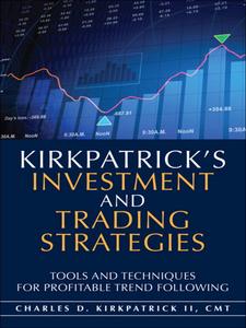 Ebook in inglese Kirkpatrick's Investment and Trading Strategies II, Charles D. Kirkpatrick