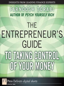 Ebook in inglese The Entrepreneur's Guide to Taking Control of Your Money Torabi, Farnoosh