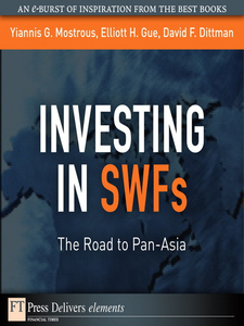 Ebook in inglese Investing in SWFs Dittman, David F. , Mostrous, Yiannis G.