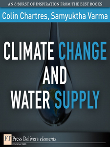 Ebook in inglese Climate Change and Water Supply Chartres, Colin , Varma, Samyuktha