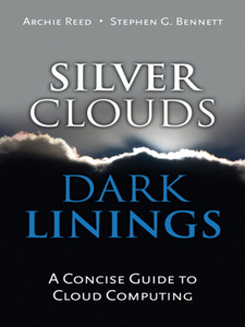 Ebook in inglese Silver Clouds, Dark Linings Bennett, Stephen G. , Reed, Archie