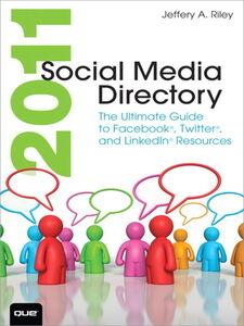 Ebook in inglese 2011 Social Media Directory Riley, Jeffery A.