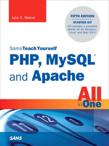 Ebook in inglese Sams Teach Yourself PHP, MySQL® and Apache All in One Meloni, Julie C.
