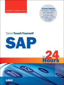 Ebook in inglese Sams Teach Yourself SAP in 24 Hours Anderson, George