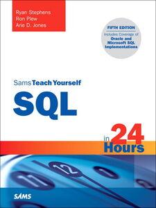 Foto Cover di Sams Teach Yourself SQL in 24 Hours, Ebook inglese di AA.VV edito da Pearson Education