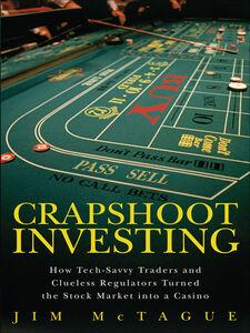 Foto Cover di Crapshoot Investing, Ebook inglese di Jim McTague, edito da Pearson Education