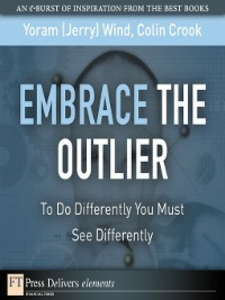Ebook in inglese Embrace the Outlier Crook, Colin , Wind, Yoram (Jerry) R.