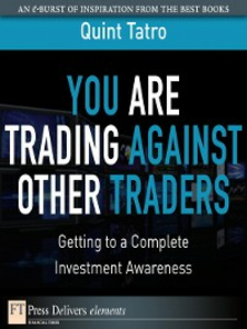 Ebook in inglese You Are Trading Against Other Traders Tatro, Quint