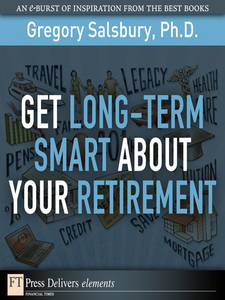 Ebook in inglese Get Long-Term Smart About Your Retirement Salsbury, Gregory