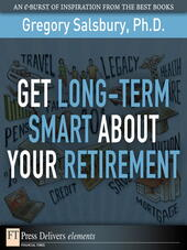 Get Long-Term Smart About Your Retirement