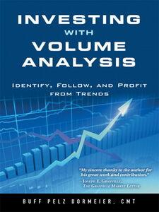 Foto Cover di Investing with Volume Analysis, Ebook inglese di Buff Pelz Dormeier, edito da Pearson Education