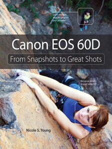 Foto Cover di Canon EOS 60D, Ebook inglese di Nicole S. Young, edito da Pearson Education