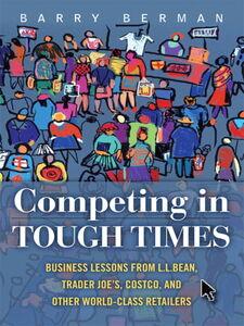 Foto Cover di Competing in Tough Times, Ebook inglese di Barry R. Berman, edito da Pearson Education